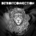 Detroit Connection Live Set (10-12-16)