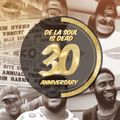 "De La Soul ""De La Soul Is Dead"" 30th Anniversary"