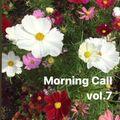 Morning Call vol.7