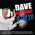 Dave Donkervoort Presenteert Big Top21 Op BigB21FM Za 27.01.2018
