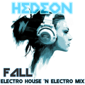 FALL Electro House & Electro MIX