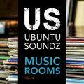 Ubuntu Soundz Music Rooms Vol. 12 - Ubuntu Soundz Meets Justin Paton