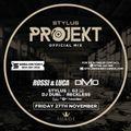 @DjStylusUK - Stylus Projekt Official Mixtape - Launch Night Fri 27th Nov - Suede Nightclub MCR