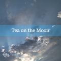 Tape vol. 129 - Tea on the Moon