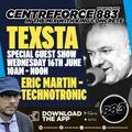 DJ Texsta Guest Technotronic - 88.3 Centreforce DAB+ Radio - 16 - 06 - 2021 .mp3