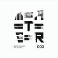 Mater Podcast 003 feat. Antiques