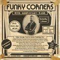 Funky Corners Show #500 10th Anniversary Pt. I 10-01-2021
