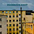 music for home listening three / kissenschlacht