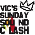 Vic's Sunday Soundclash / Dlove