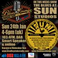 The Blues Lounge Radio Show 24th Jan 2021 - The Blues at Sun Studios Special