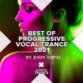 BEST OF PROGRESSIVE VOCAL TRANCE 2021 Part.3