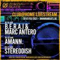 B.E.R.A.I B2B MARC ANTERO & AMANN. (3h+1h) for Club At Home by Bavaria Beats (07.03.2021)