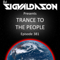 Trance to the People 381 (2 Hours Extended DJ-Set)