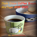 Italo Disco Coffee Break MixTape #05-2021