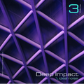 Deep Impact - Vol. 3 (mixed by Ideal Noise)