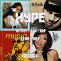 @DJ_Jukess - #TheHype2002 Old Skool Rap, Hip-Hop and R&B Mix