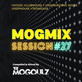 Mogmix Session #27