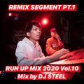 RUN UP MIX 2020 Vol.10 - Mix by DJ STEEL