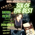 6 Of The Best with Sherry McGill - Indie Soul Radio