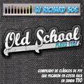 DJ RICHARD 506 OLD SCHOOL PLENA 110