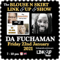 LadyEmpire aka War Angel Live! THE BLOUSE N SKIRT LINK UP SHOW ft DA FUCHAMAN 22/01/2021