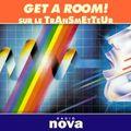 Get a Room - Radio Nova Mix