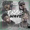 @DJDAYDAY_ / Trap Wave Vol 2