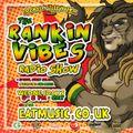 Rankin Vibes Radio Show