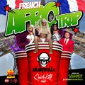 FRENCH AFRO TRAP MIX