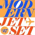Modern Jetset #027 | Radio Rethink | 2021.03.10