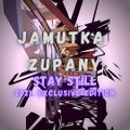 Jamutka x Zupany - Stay Still (2021 exclusive edition)