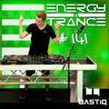 EoTrance #141 - Energy of Trance - hosted by BastiQ
