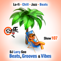 Beats, Grooves & Vibes 107