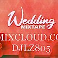 Wedding Mixtape DJ LZ Feb 2021 A taste of what I do !