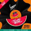 064 Twisted Melon // SEPT 2021 // Cafe Mambo