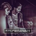 Pécs Disco Mafia - BETWIXT Bedroom Sessions #038