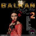 Balkan Party Mix Vol.2