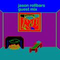 Guest Mix - Jason Rollbars