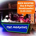 Rick Richter - The Morning Live from Park7 Forst(Lausitz) - 13.09.2020