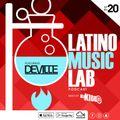 Latino Music Lab EP 20 ((FT. DJ Deville))