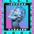 #FutureTarraxo (Sept 2015)