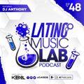 Latino Music Lab EP. 48 (Ft. DJ Anthony)