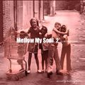 「Mellow My Soul pt.2」