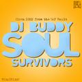"""DJ Buddy """"Soul Survivors"""""""