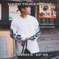 Hard Times Radio #049 - Guestmix - Tristanbe