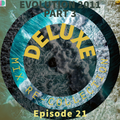 Mix Re-Collection #21 - Deluxe Evolution 2011 (Part 3 The Finale)