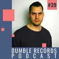 Dumble Records Podcast #039 - 2020.11