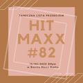 Lista Hitm Maxx w Banita Maxx Radio - Notowanie 82