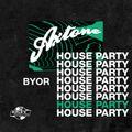 Axtone House Party: BYOR