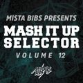 Mista Bibs - Mash It Up Selector 12 (Urban Edition)